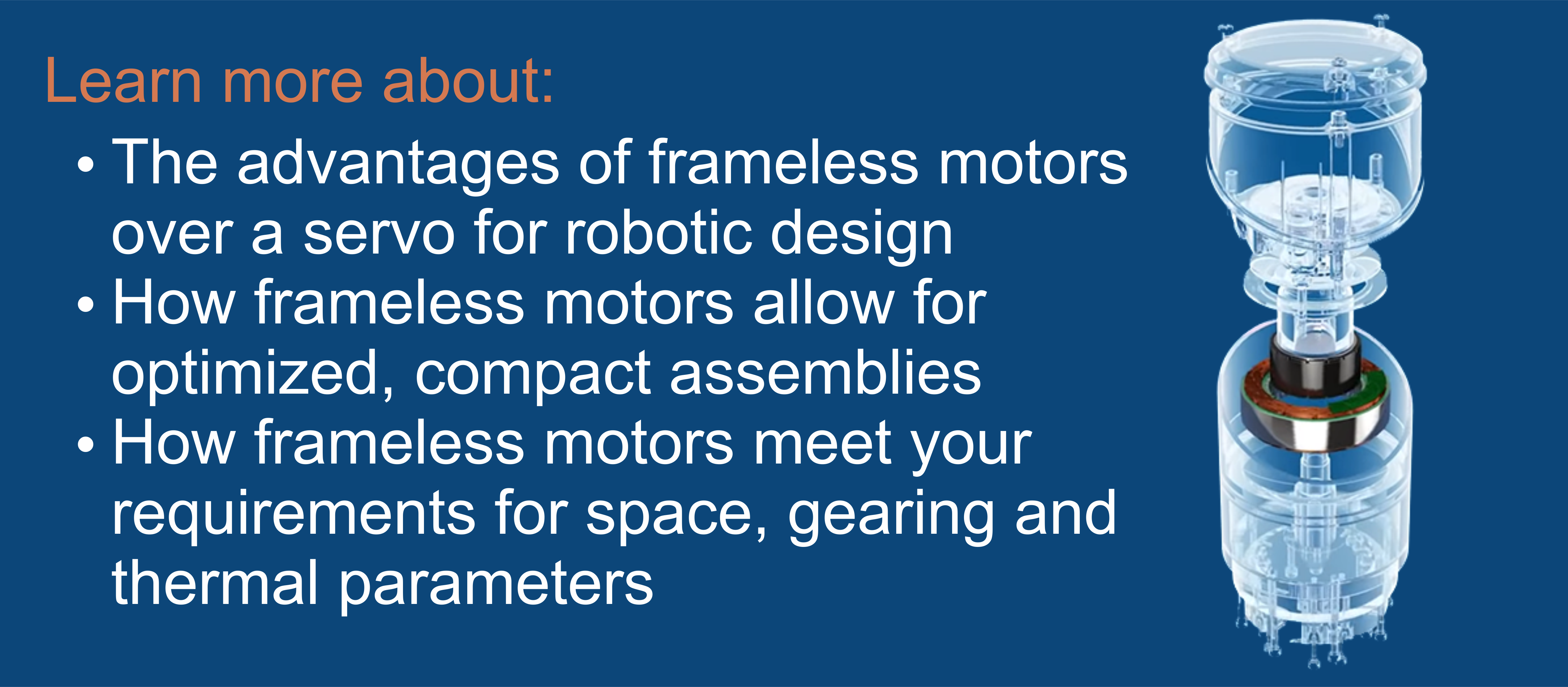 Demystifying the Use of Frameless Motors in Robotics (RBR)