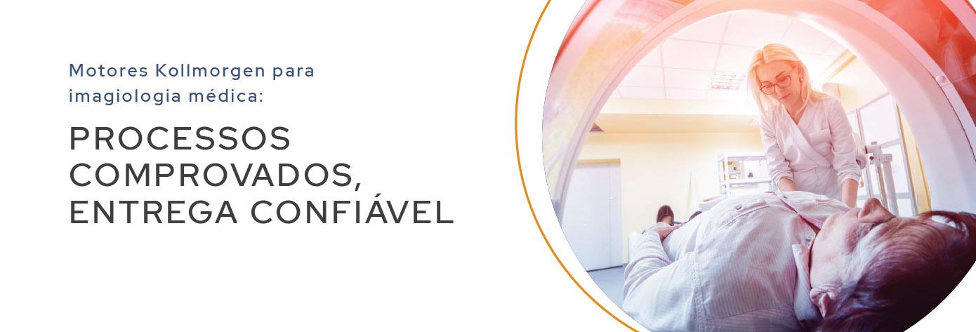 Motores Kollmorgen para imagiologia médica: Processos Comprovados, Entrega Confiável