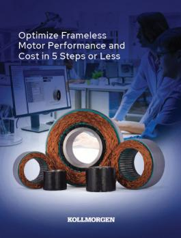 Optimize Frameless Motor Performance and Cost in 5 Steps or Less, Kollmorgen