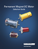 Permanent Magnet DC Motor Selection Guide